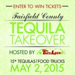 Taco Loco is hosting the inaugural Fairfield County Tequila Takeover…